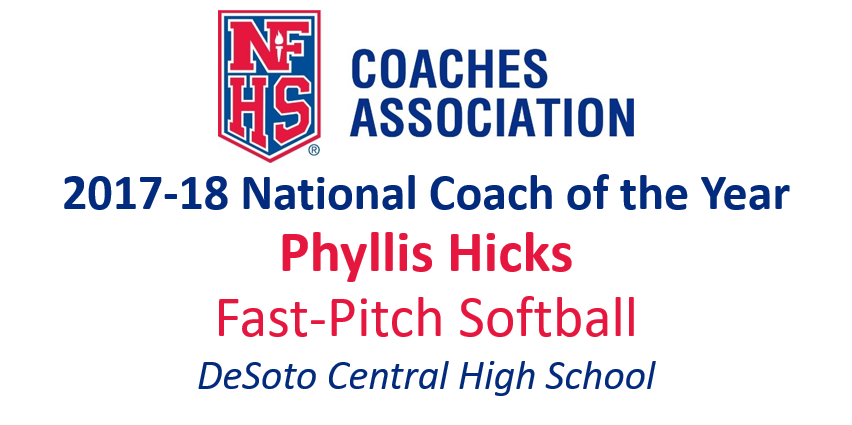 Phyllis Hicks: National Fast-Pitch Softball Coach of the Year (2017-18)